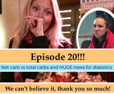 Ep 20 Diabetes Standard of Care/ What are Net carbs?
