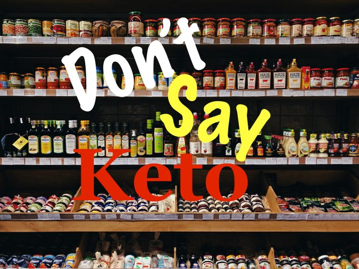 EP 57 Don't say Keto